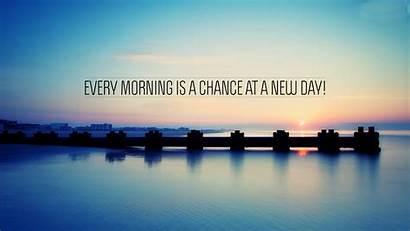 Inspirational Wallpapers Quote Morning Quotes Landscape Chances