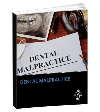 case studies  dental malpractice lawpracticecle