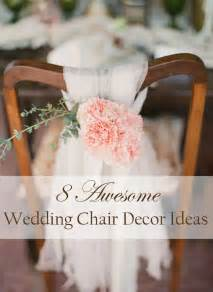 simple outdoor wedding dresses 8 awesome and easy ways to decorate wedding chairs