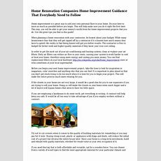 Home Renovation Companies Home Improvement Guidance That