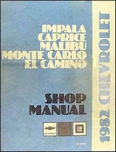 1982 Chevy Shop Manual 82 Monte Carlo El Camino Impala