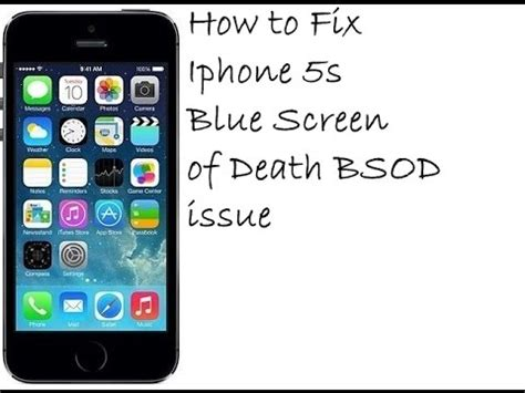 how to fix a iphone how to fix iphone 5s blue screen of bsod issue