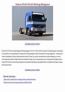 Volvo Fh12 Fh16 Wiring Diagram By Romarainey