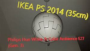 Todesstern Lampe Ikea : ikea ps 2014 todesstern lampe mit philips hue white color ambience e27 gen 3 youtube ~ A.2002-acura-tl-radio.info Haus und Dekorationen