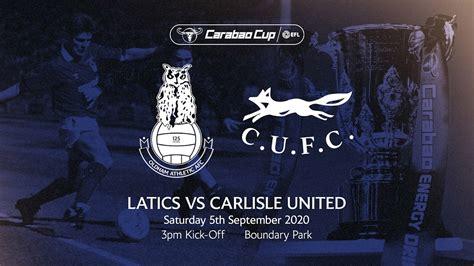 Carlisle Carabao Cup Game - News - Oldham Athletic