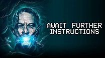 Await Further Instructions – Review | Sci-Fi on Netflix ...