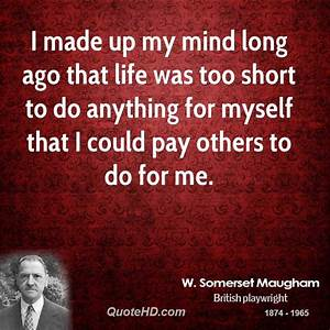 W. Somerset Mau... Somerset Maugham Poverty Quotes