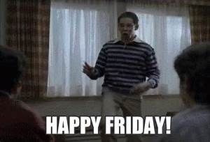 Happy Friday GIF - HappyFriday Dance FreaksAndGeeks ...