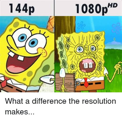 1 44p 1080p Hd What A Difference The Resolution Makes Reddit Meme On Sizzle