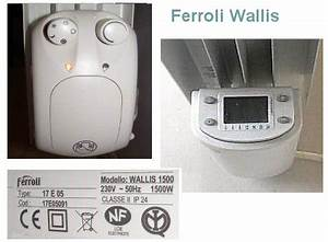 Reglage Thermostat Radiateur Electrique : cherche notice ferroli wallis ~ Dailycaller-alerts.com Idées de Décoration
