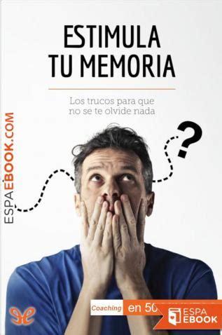 Libro Estimula tu memoria - Descargar epub gratis - espaebook
