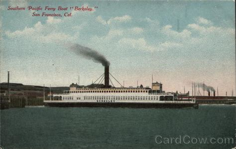 Ferry Boat Berkeley by Souther Pacific Ferry Boat Quot Berkeley Quot San Francisco Ca