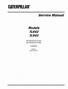Caterpillar Tl642  U0026 Tl943 Service Manual Pdf