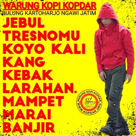 Kangen Bojone Wong Katapos