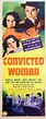 » Movie Review: CONVICTED WOMAN (1940).
