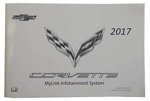 2017 Chevy Corvette C7 Mylink Infotainment System Manual