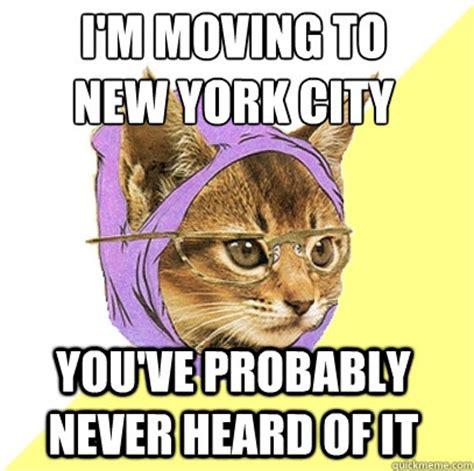 Meme Nyc Menu - i m moving to new york city cat meme cat planet cat planet