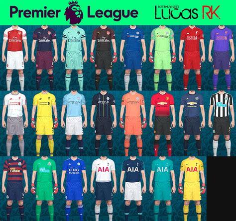 Premier League Kits  Season 2019  Pes201718 Released