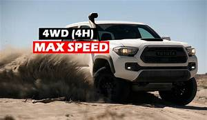 How Fast Can You Drive In 4 Wheel Drive Toyota Tacoma