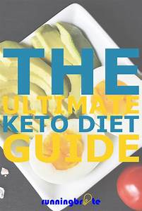 The Ultimate Keto Diet Guide To Help You Run Better