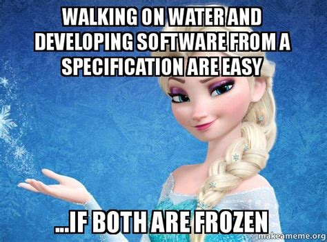 Software Meme - quote on the ease of software development with specifications create something xplan