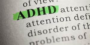 Adhd Is A Real Disability Not Just Childhood Immaturity