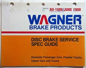 1988 Wagner Brake Products Manual Disc Brake Service Spec