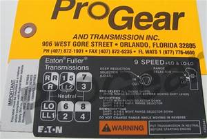 9 Speed All    Mll Overdrive Shift Pattern Diagram  Eaton Fuller Transmission P  N 4302441