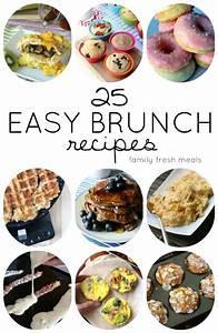 25 Easy Brunch Recipes - Family Fresh Meals