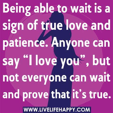 wait   sign  true love  patience
