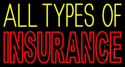 Double Stroke All Types Of Insurance Neon Sign|insurance