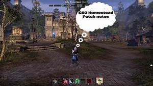 ESO Homestead patch notes (main points) update 13! - YouTube