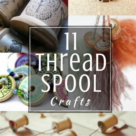 vintage thread spools diy project  sewing loft