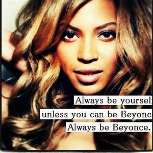 Beyonce quotes | Powerful Women | Pinterest | My life ...