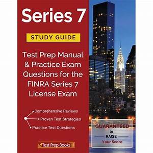 Series 7 Study Guide  Test Prep Manual  U0026 Practice Exam