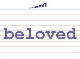 "What does ""beloved"" mean? 