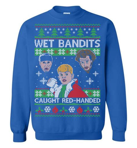 home   wet bandits caught red handed ugly christmas sweater  wholesale  shirt