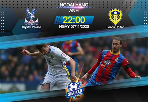The eagles currently sit 13th in the table, having picked up 29 points from their 22 matches this season. Video Clip Highlights: Crystal Palace vs Leeds Utd ...