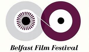 Belfast Film Festival SHORT FILM COMPETITION PROGRAMME 4 ...