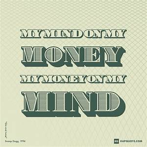 Images For > Quotes About Money And Girls | Hip-Hop ...