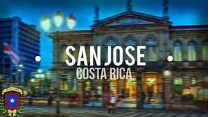 •San José, Costa Rica• | 2016 HD - YouTube