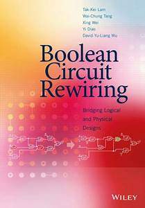 Boolean Circuit Rewiring Bridging Logical And Physical Designs