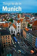 Things To Do In Munich - Sunday Spotlight