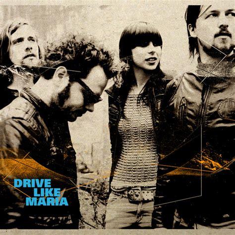 drive  maria  drive  maria  spotify