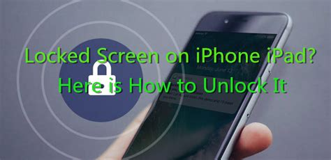 can i unlock my iphone 3 ways to unlock iphone ipad locked screen without data loss Can I