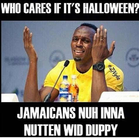 Jamaican Memes - jamaicans about halloween jamaica pinterest find a girlfriend yearning and halloween
