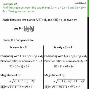 Find The Angle Between The Vectors Example 22 Find Angle Between Two Planes Using Vector Method