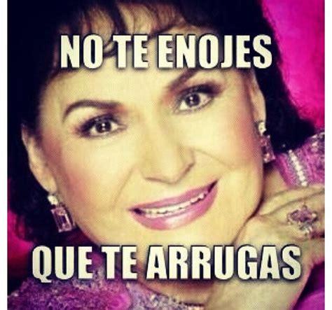 Memes De Carmelita - no te enojes que te arrugas carmelita memes pinterest