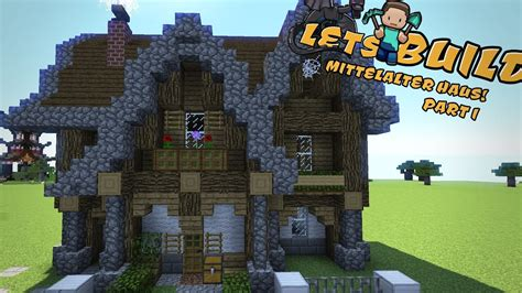 Wie Baut Moderne Häuser In Minecraft by Mittelalterliches Haus Bauen Minecraft Tutorial