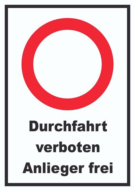 durchfahrt verboten schild durchfahrt verboten anlieger schild schilder hb druck schilder textildruck stickerei
